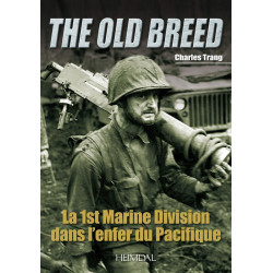 1ST MARINE DIVISION – THE OLD BREED – DANS L'ENFER DU PACIFIQUE
