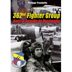 362nd FIGHTER GROUP DANS LA BATAILLE DE NORMANDIE