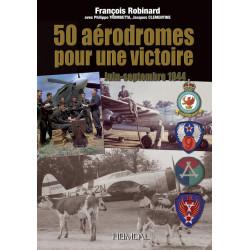 50 AERODROMES POUR UNE VICTOIRE – NORMANDIE Juin à Septembre  44