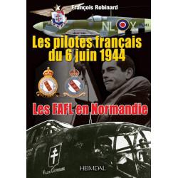 PILOTES FRANCAIS DU 6 JUIN 1944 – LES FAFL EN NORMANDIE