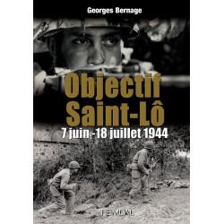 OBJECTIF SAINT LO 7 juin - 18 Juillet 1944