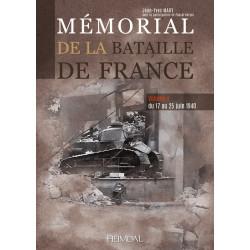 Mémorial de la Bataille de France TOME 4 - du 15 au 25 juin 1940