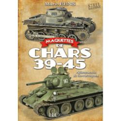 MAQUETTES DE CHARS 39-45. Allemands & soviétiques