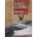 LE FORT DE LA TURRA - Gardien du col du Mont-Cenis