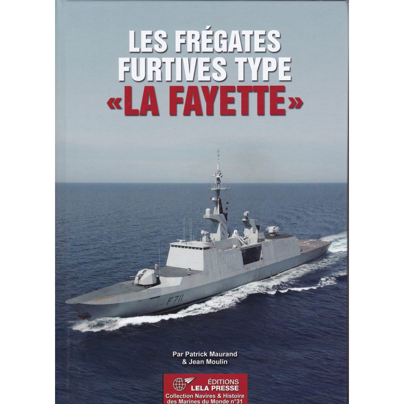 Les Frégates Furtives type « La Fayette »