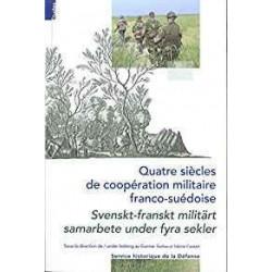 Quatre siècles de coopération militaire franco-suédoise