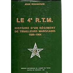 4e RTM (Le) - Tome 1, Histoire d'un régiment de tirailleurs marocains (1920-1964)