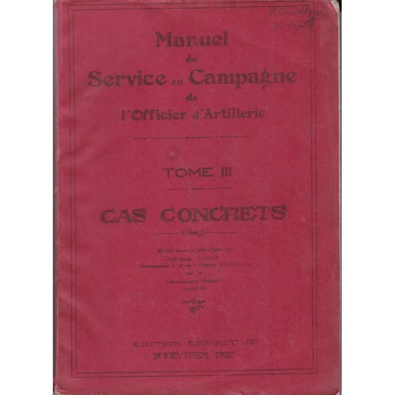 Manuel de Service en Campagne de l'Officier d'Artillerie - Cas Concrets - 1927
