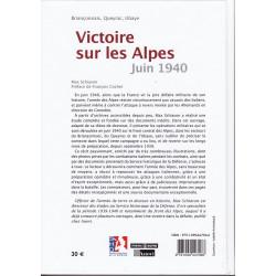 Victoire sur les Alpes - Juin 1940 Briançonnais, Queyras, Ubaye