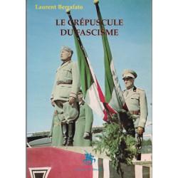 Le crépuscule du fascisme: histoire de la République sociale italienne de 1943 à 1945