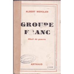 Groupe Franc : Récits de guerre