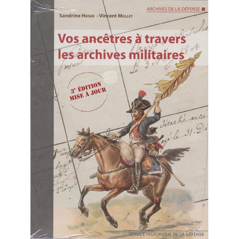Vos ancêtres à travers les archives militaires