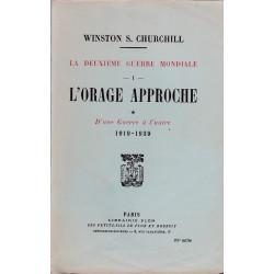 MEMOIRES SUR LA DEUXIEME GUERRE MONDIALE,TOME 1:L'ORAGE APPROCHE