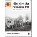 HISTOIRE DE L'AMBULANCE 1/4 durant la Grande Guerre - 1914-1916