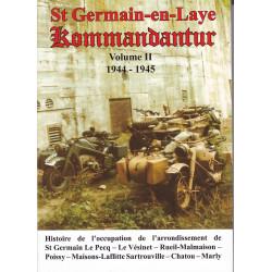 Saint Germain-en-Laye Kommandantur 1944-1945, Volume 2