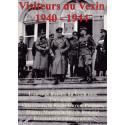 Visiteurs du Vexin 1940-1944. Volume 1, L'étrange histoire du Vexin sous l'occupation