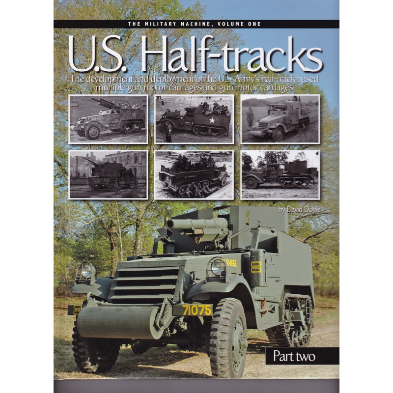 U.S Half Tracks Part Two