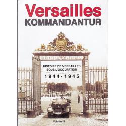 Versailles Kommandantur 1944-1945, Volume 2