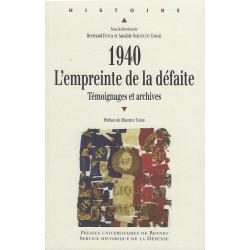 1940, L'empreinte de la défaite - Témoignages et archives (co-Ed)