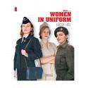 WOMEN IN UNIFORM: 1939-1945