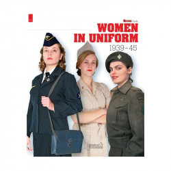 WOMEN IN UNIFORM: 1939-1945