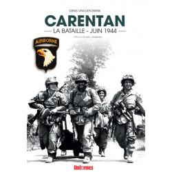 CARENTAN - LA BATAILLE JUIN 1944