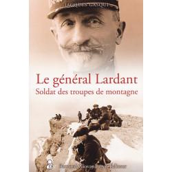 Le général Lardant - Soldat des troupes de montagne
