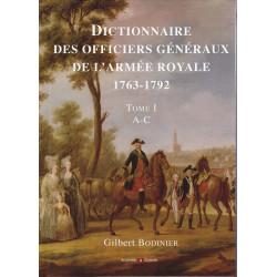 Dictionnaire des officiers généraux de l'armée royale, 1763-1792 - tome I : A-C