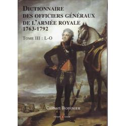 Dictionnaire des officiers généraux de l'armée royale, 1763-1792 - tome III : L-O