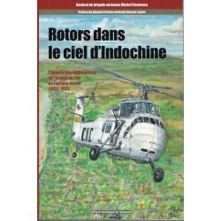 Rotors dans le ciel d'Indochine - Le livre d'or - Tome 3