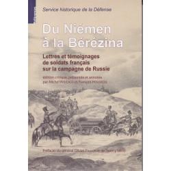 Du Niémen à la Bérézina. Lettres et témoignages de soldats français sur la campagne de Russie