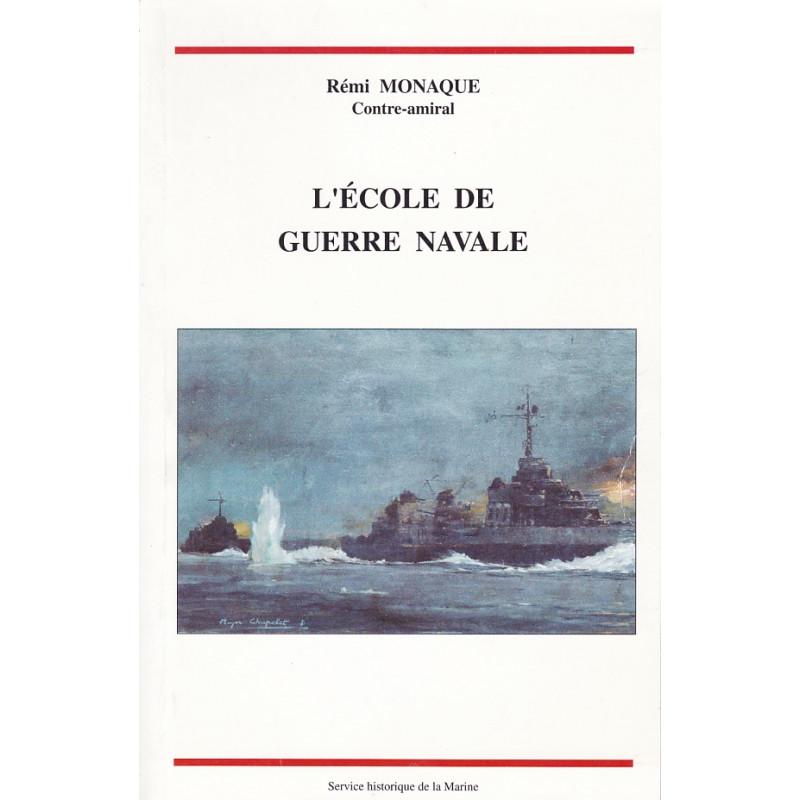 L'Ecole de guerre navale, 1896-1993
