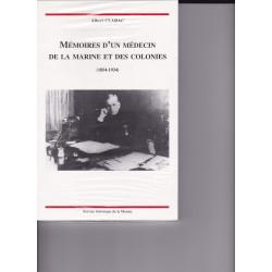 Mémoires d'un médecin de la Marine et des colonies (1854-1934)