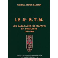 Le 4e RTM - Tome 2, Les bataillons de marche en Indochine (1947-1954)