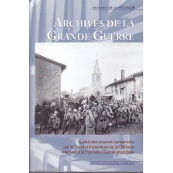 Archives de la Grande Guerre. Guide des sources conservées par le SHD relatives à la Pemière Guerre mondiale.
