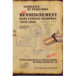 Naissance et évolution du renseignement dans l'espace européen (1870-1940)