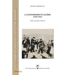 La Gendarmerie en Algérie, 1939-1945