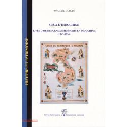 Ceux d'Indochine : livre d'or des gendarmes tués en Indochine (1946-1954) (22)