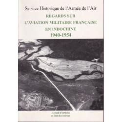 Regards sur l'aviation militaire française en Indochine 1940-1954, Recueil d'articles et état des sources