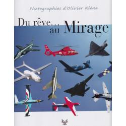 Du rêve au Mirage - Photographies d'Olivier Klène