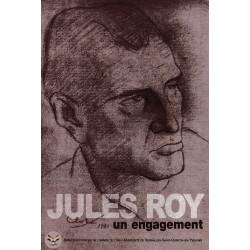 Jules Roy, un engagement