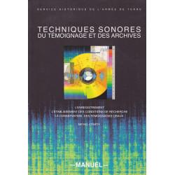 Techniques sonores du témoignage et des archives