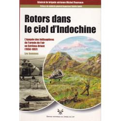 Rotors dans le ciel d'Indochine - Les hommes - Tome 1