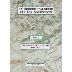 Guerre d'Algérie par les documents - Tome 2, Les portes de la guerre 10 mars 1946-31 décembre 1954