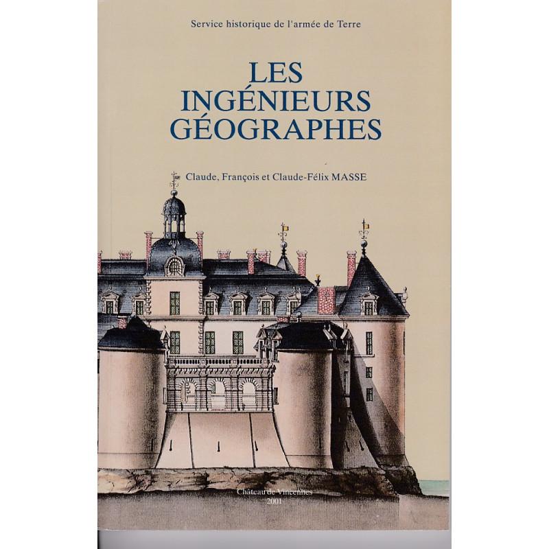 Les Ingénieurs géographes Claude, François et Claude-Félix Massé