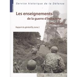 Les Enseignements de la guerre d'Indochine (1945-1954). Rapport du gal Ely, tome 2