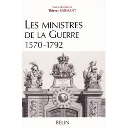 Les Ministres de la Guerre, 1570-1792