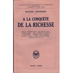 A LA CONQUÊTE DE LA RICHESSE  - 1928