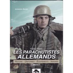 LES PARACHUTISTES ALLEMANDS 1939-1945 VOL 2