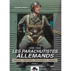 LES PARACHUTISTES ALLEMANDS - 1939-1945 – VOL.1